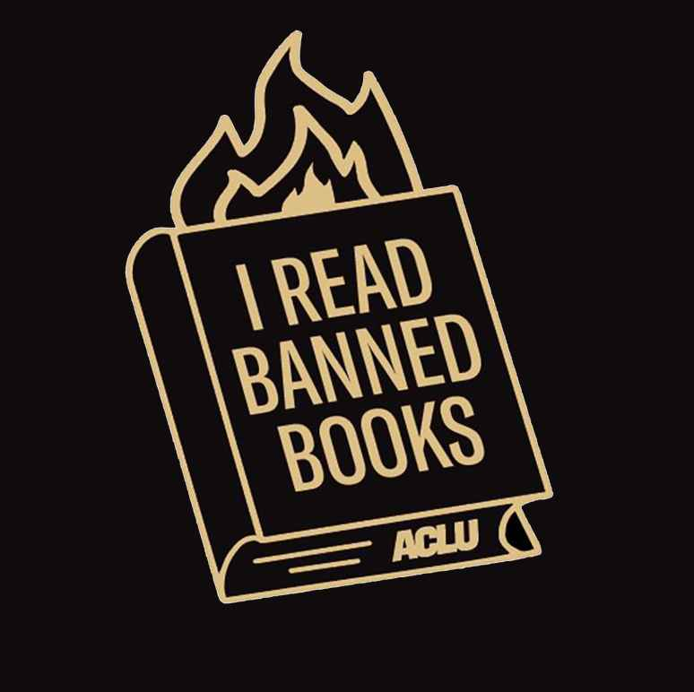 "Graphic shows a burning book with the words ""I read banned books, ACLU"" over it"