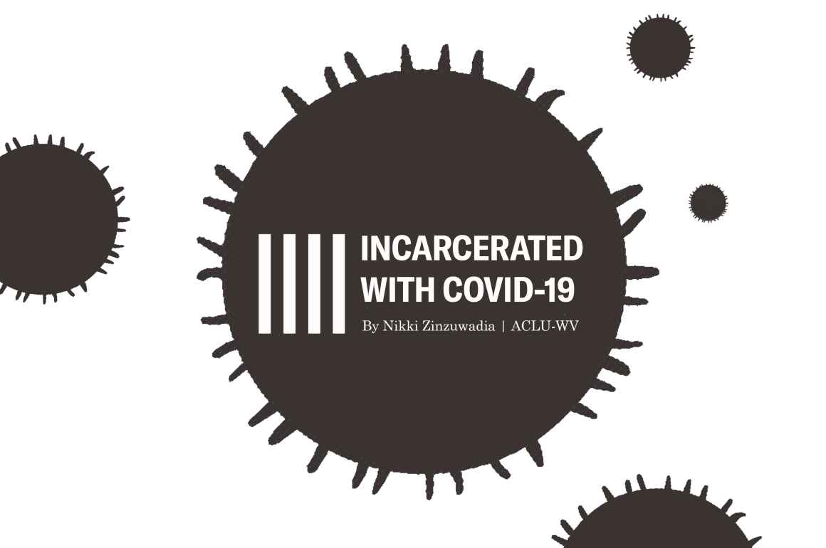 Incarcerated with COVID-19 by Nikki Zinzuwadia