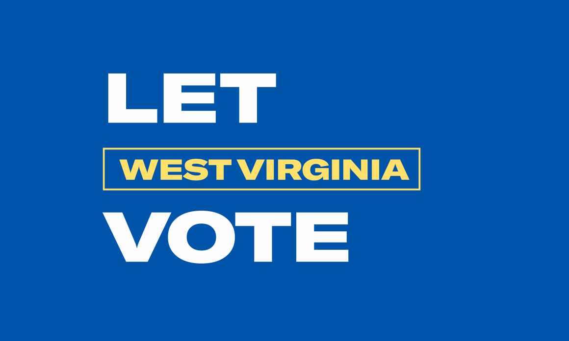 Let West Virginia Vote