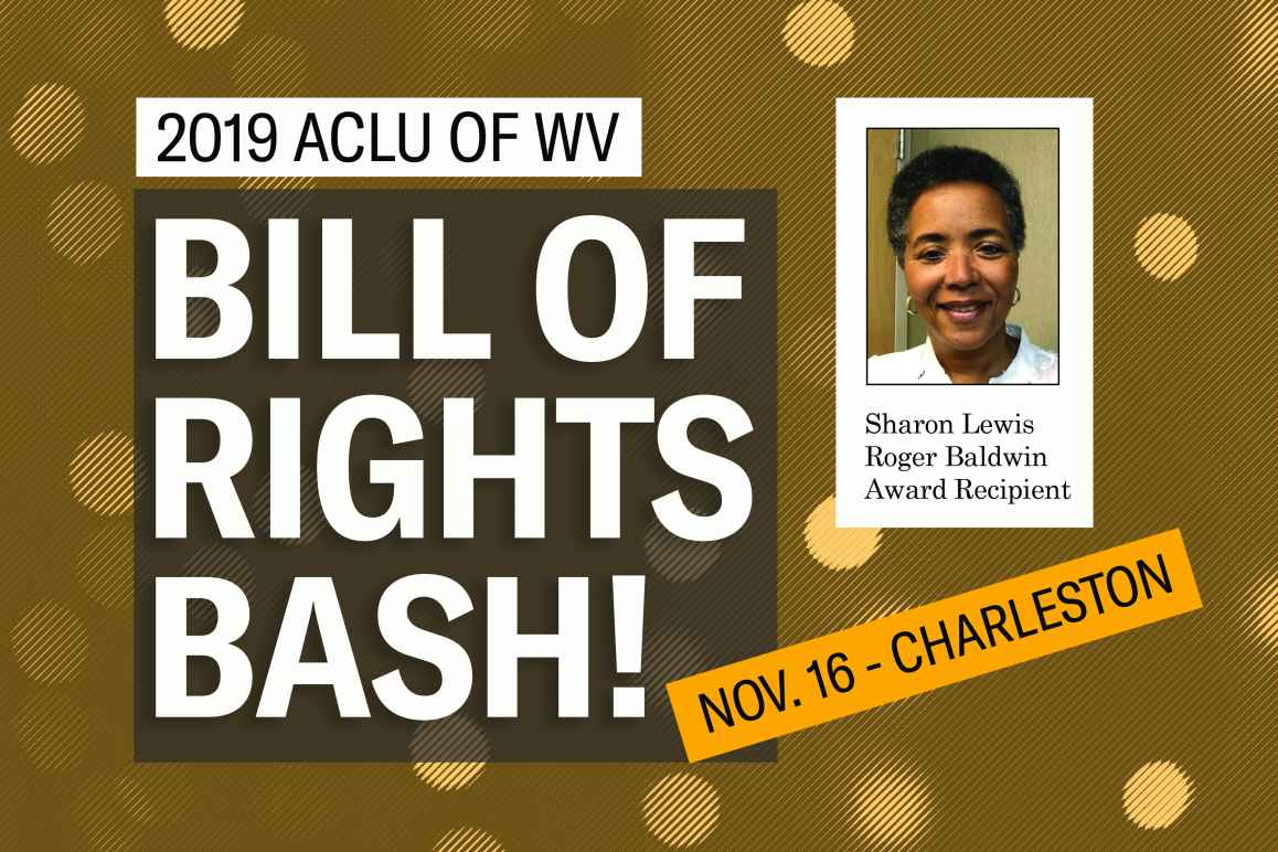 Image says 2019 Bill of Rights Bash and shows a picture of Sharon Lewis, the 2019 Roger Baldwin Award recipient