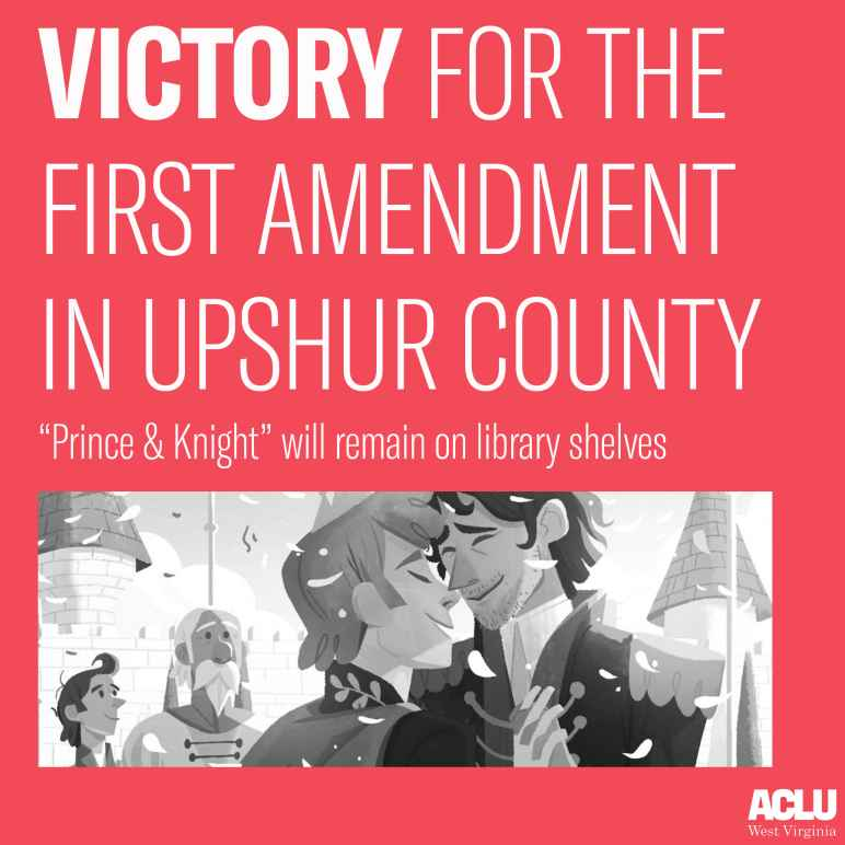 "A scene from the book ""Prince & KNight"" is shown with the words Victory for the First Amendment, Prince & Knight to remain on library shelves"