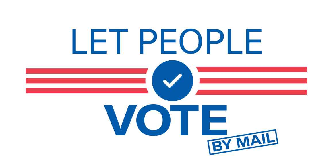 Let People Vote By Mail