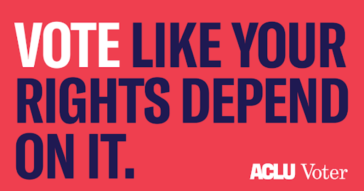 "Blue text on red background says ""Vote Like Your Rights Depend On It."""